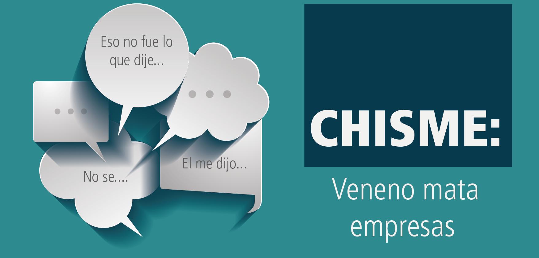 Chisme: El veneno de un buen clima organizacional